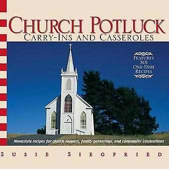Church Potluck CarryIns And Casseroles by Siegfried & Susie