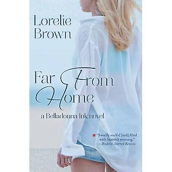 Far From Home by Brown & Lorelie