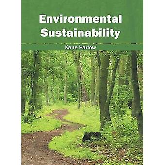 Environmental Sustainability by Harlow & Kane
