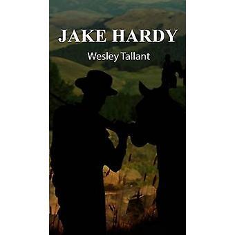 Jake Hardy by Tallant & Wesley