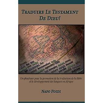 Traduire Le Testament De Dieu by Poidi & Napo
