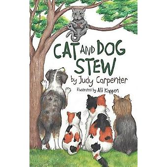 Cat and Dog Stew by Carpenter & Judy