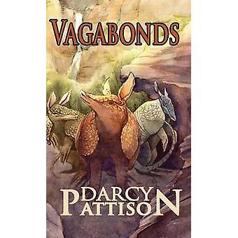 Vagabonds by Pattison & Darcy