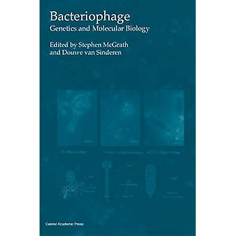 Bacteriophage Genetics and Molecular Biology by McGrath & Stephen