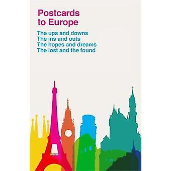 Postcards to Europe - The unique must-have collection by Various - 978
