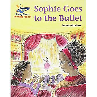 Reading Planet - Sophie Goes to the Ballet - Green - Galaxy by James M