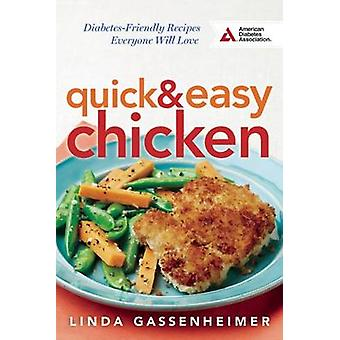 Quick and Easy Chicken - Diabetes-Friendly Recipes Everyone Will Love