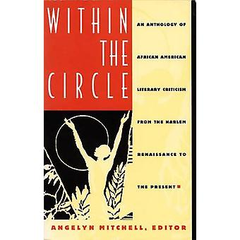 Within the Circle - An Anthology of African American Literary Criticis