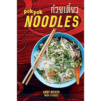 Pok Pok Noodles - Recipes from Thailand and Beyond by Andy Ricker - 97