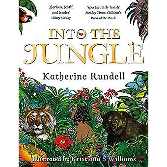 Into the Jungle by Katherine Rundell - 9781509824601 Book