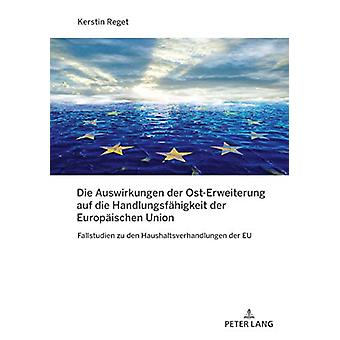 Die Auswirkungen Der Ost-Erweiterung Auf Die Handlungsfaehigkeit Der