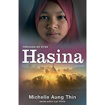 Hasina - Through My Eyes by Michelle Aung Thin - 9781911631682 Book