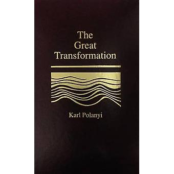 The Great Transformation by Karl Polanyi - 9780848817114 Book