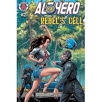 Alt-Hero #2: Rebel's Cell (Althero)