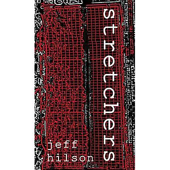 Stretchers by Jeff Hilson - 9781874400349 Book