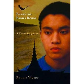 Inför röda khmererna - En kambodjansk resa av Ronnie Yimsut - 978081