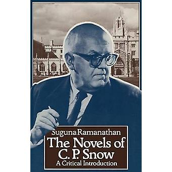 The Novels of C. P. Snow - A Critical Introduction by S. Ramanthan - 9