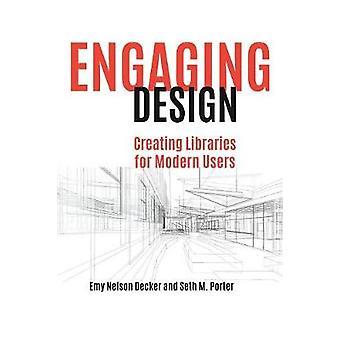 تصميم جذاب - إنشاء مكتبات للمستخدمين المعاصرين من قبل Emy Nelson De