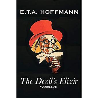 The Devil's Elixir - Vol. I of II by E.T A. Hoffman - Fiction - Fanta