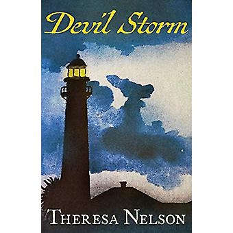 Devil Storm by Theresa Nelson - 9781504040716 Book