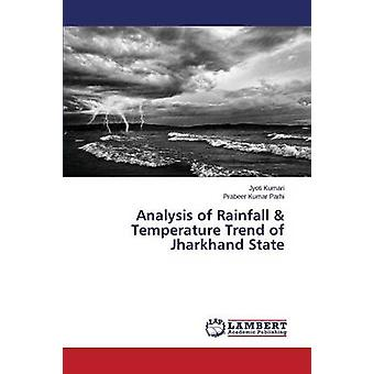 Analysis of Rainfall & Temperature Trend of Jharkhand State by Ku