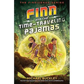 Finn e o pijama timetraveling por Michael Buckley