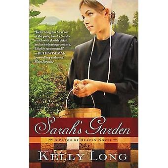 Sarah's Garden-tekijä Kelly Long - 9781595548702 Kirja