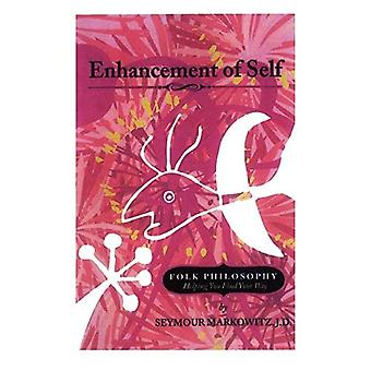 Enhancement of Self: Folk Philosophy Helping You Find� Your Way