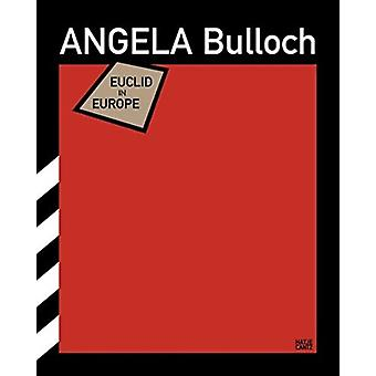 Angela Bulloch Euclid in Europe by Text by David Grubbs & Text by Alexander Provan