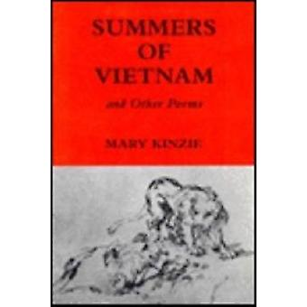 Summers of Vietnam and Other Poems by Kinzie & Mary