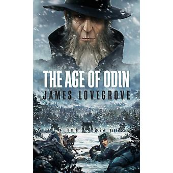 The Age of Odin  Special Edition by James Lovegrove