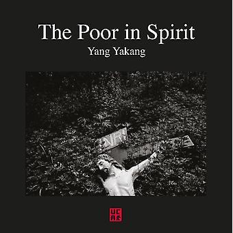The Poor In Spirit by Yang Yankang