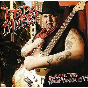 Popa Chubby - retour à l'importation USA New York City [CD]