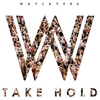 Waylayers - Take Hold [CD] USA importeren