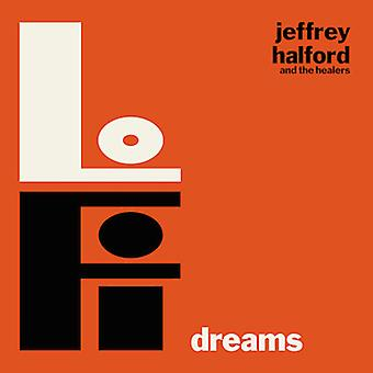 Jeffrey Halford & the Healers - Lo-Fi Dreams [CD] USA import
