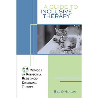 A Guide to Inclusive Therapy - 26 Methods of Respectful Resistance-dis