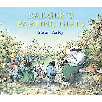 Badger's Parting Gifts by Susan Varley - 9780862640620 Book