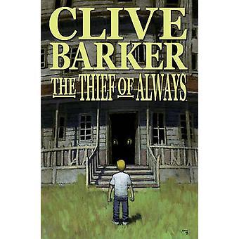 Thief of Always by Clive Barker - Kris Oprisko - Gabriel Hernandez -
