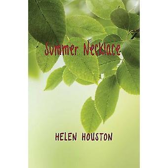 Summer Necklace - Ephemera of a Piney Woods Childhood by Helen Houston