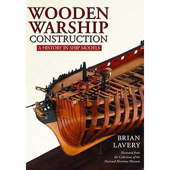 بناء سفينة خشبية-تاريخ في نماذج السفينة بريان لافري