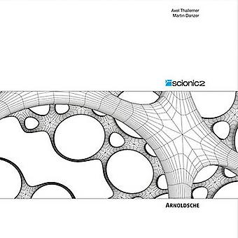 Scionic 2 - Innovative Design by Axel Thallemer - 9783897903937 Book