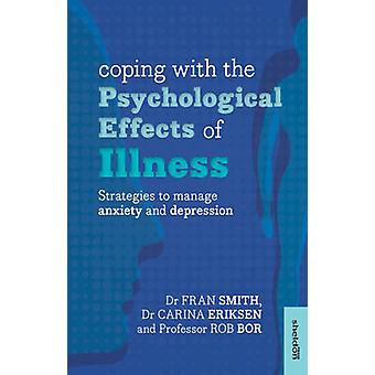 Coping with the Psychological Effects of Illness - Strategies to Manag