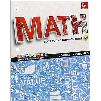 Glencoe Math, Course 1, Student Edition, Volume 1 (Algebra Readiness)