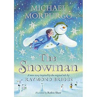 Il pupazzo di neve: Ispirato dalla storia originale di Raymond Briggs