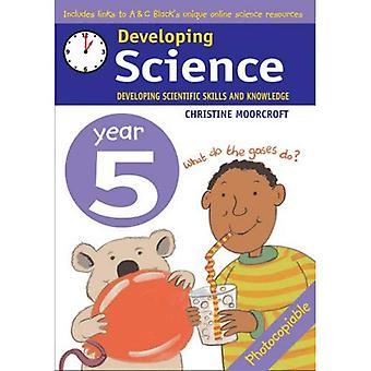 Desenvolvimento de ciência: Ano 5 desenvolvendo competências científicas e conhecimento: 5 (desenvolvimento de ciência)