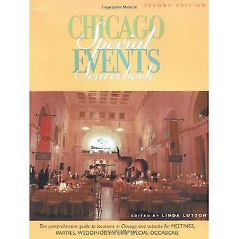 Chicago specialevenemang SourceBook: Den omfattande guiden till platser i Chicago och förorter för möten, fester, bröllop och andra speciella tillfällen