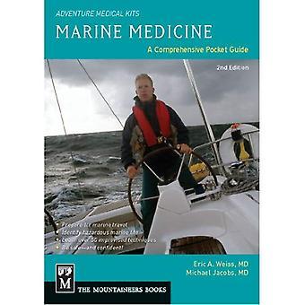 Médecine maritime: Un Guide complet (Adventure Medical Kits)