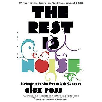Il resto è rumore: ascoltando il XX secolo