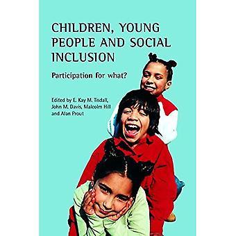 Enfants, adolescents et Inclusion sociale: Participation pour quoi faire?