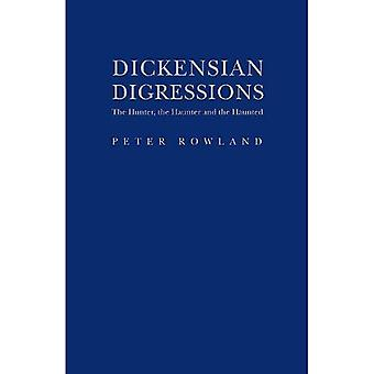 Dickensian Digressions: The Hunter, the Haunter and the Haunted
